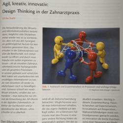 Agil kreativ innovativ Design Thinking in der Zahnarztpraxis Quintessenz Team-Journal 12_2018 Ulrike Stahl Expertin fuer agile Zusammenarbeit