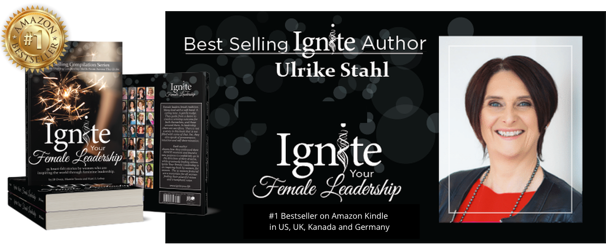 Ulrike Stahl international bestselling author Ignite Your Female Leadership