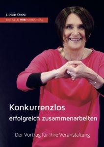 Ulrike Stahl Keynote-Speaker für erfolgreiche Zusammenarbeit und Kooperation