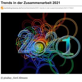 Trends in der Zusammenarbeit 2021 veröffentlicht auf marketing-boerse.de 12_2020 von Ulrike Stahl Teamworkshops für Hochleistungsteams