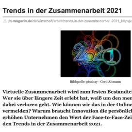 Trends in der Zusammenarbeit 2021 veröffentlicht auf pt-magazin.de 12_2020 von Ulrike Stahl Teamentwicklung für virtuelle und globale Teams
